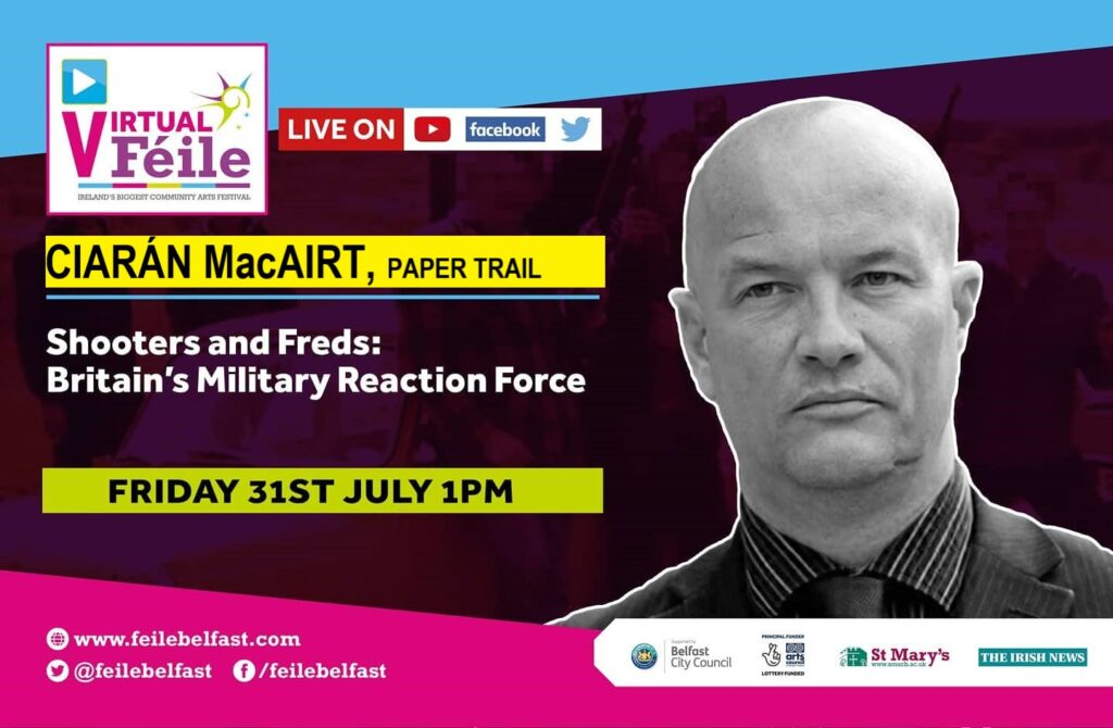 The Shooters and Freds of Britain's Military Reaction Force with Ciarán MacAirt at Virtual Féile